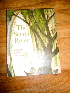 THE SECRET RIVER  by Marjorie Kinnan Rawlings, illustrated by Leonard Weisgard