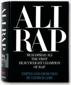 ALI RAP,  The First Heavyweight Champion of Rap