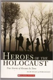http://www.goodreads.com/book/show/636638.Heroes_of_the_Holocaust
